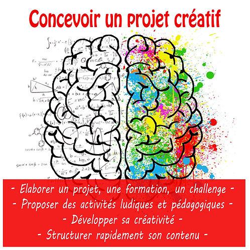 ACCOMPAGNEMENT / CONCEVOIR UN PROJET CREATIF
