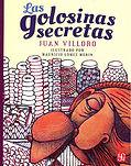 portada las golosinas secretas juan villoro