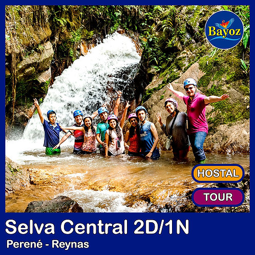 Selva Central 2D1N Perene y Reynas