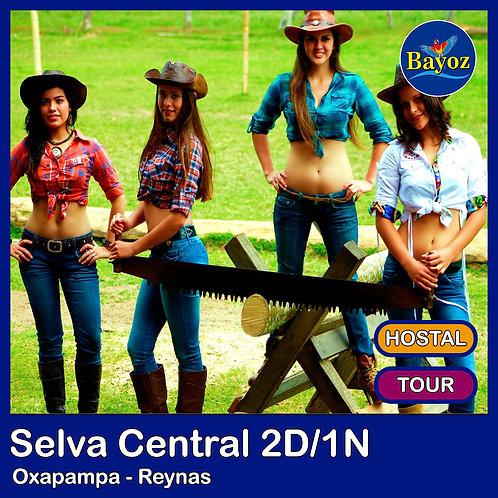 Selva Central 2D1N Oxapampa y Reynas