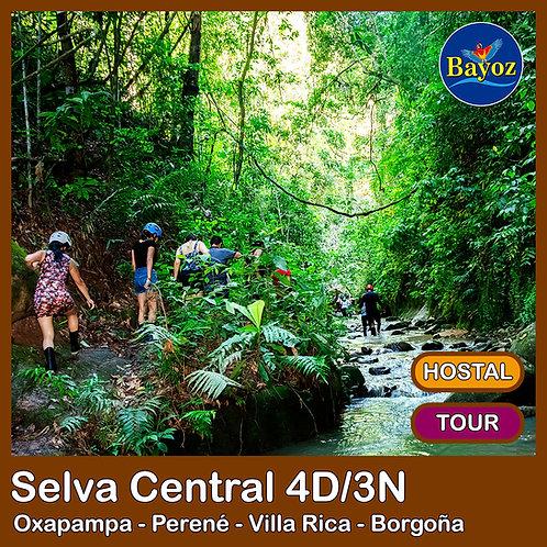 Selva Central 4D3N Oxapampa, Perené, Villa Rica y Borgoña