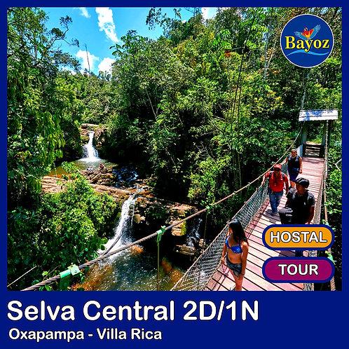 Selva Central 2D1N Oxapampa y Villa Rica