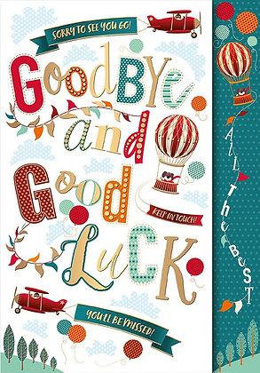 Goodybye & Good Luck - Large
