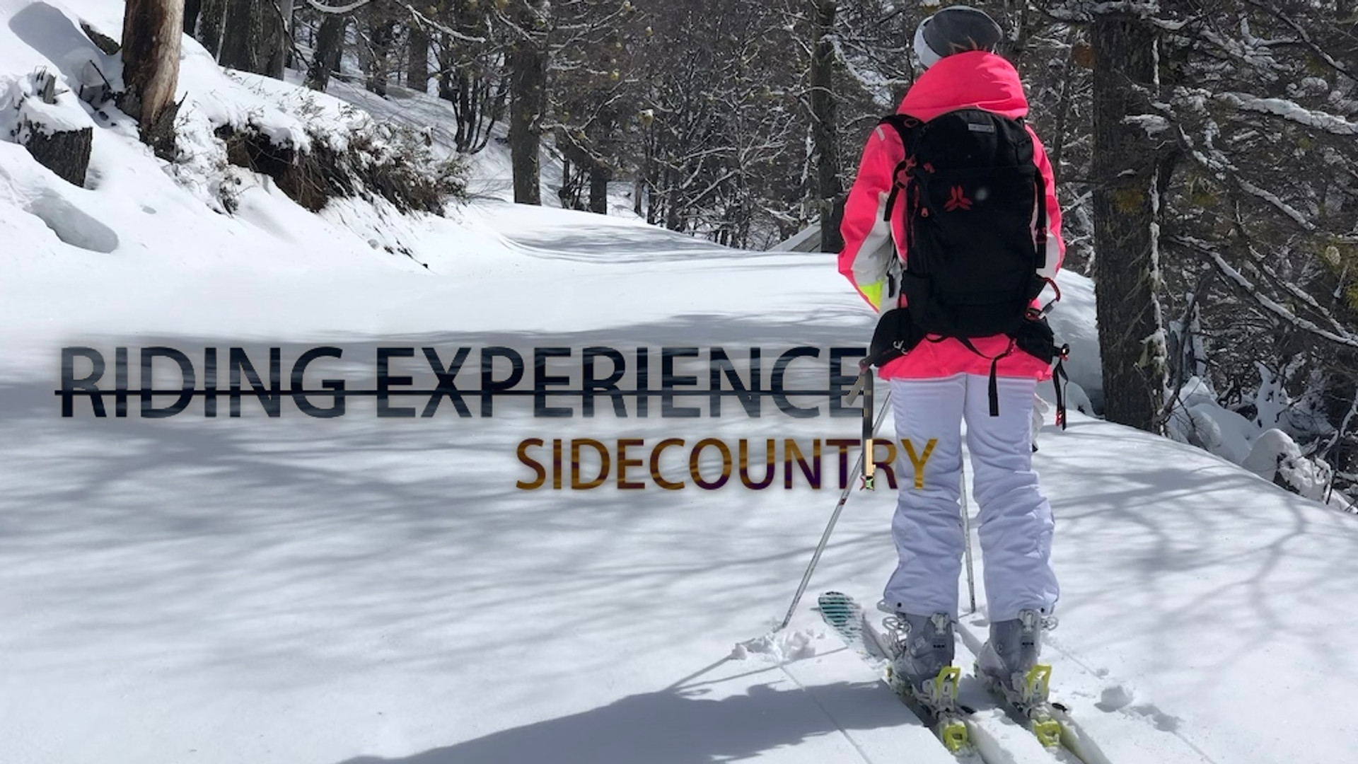 Riding Experiences - Sidecountry skiing - Cerro Catedral