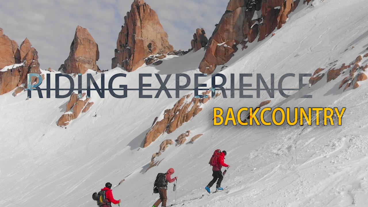 Riding Experience - Backcountry ski & sn
