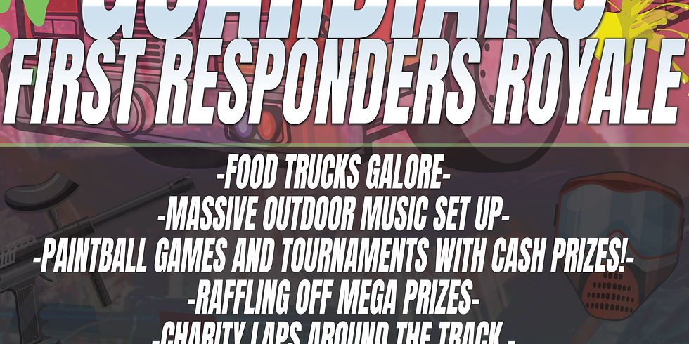 First Annual First Responder's Royale(Sponsored by Tidal Wave Auto Spa)