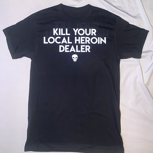 Kill Your Local Heroin Dealer