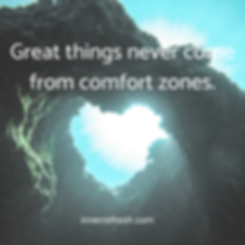 Great things never come from comfort zon