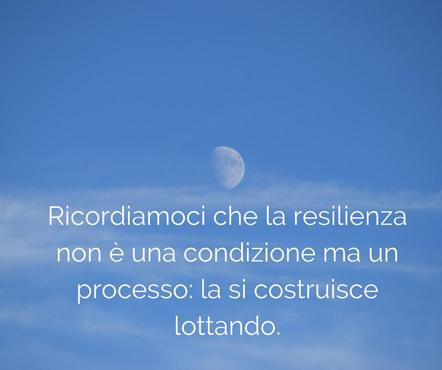 Ricordiamoci_che_la_resilienza_non_è_u
