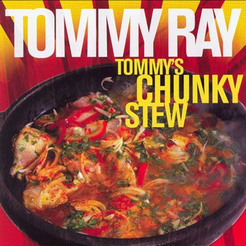 Tommy's Chunky Stew-CD