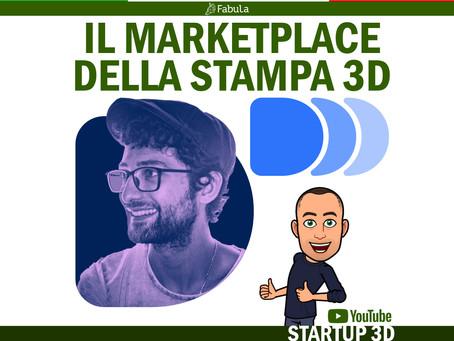Intervista: STARTUP 3D - DDD Beta - Il marketplace della stampa 3D