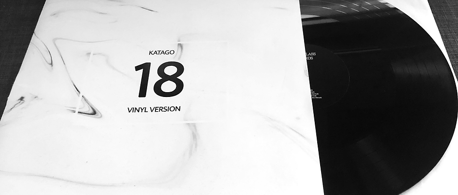 Katago - 18 (VINYL VERSION)