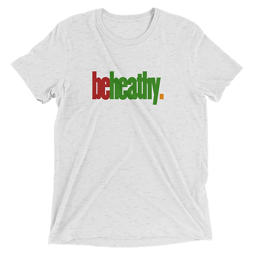 BE HEALTHY ADULT TEE