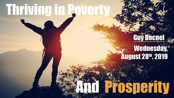 THRIVING IN POVERTY AND PROSPERITY