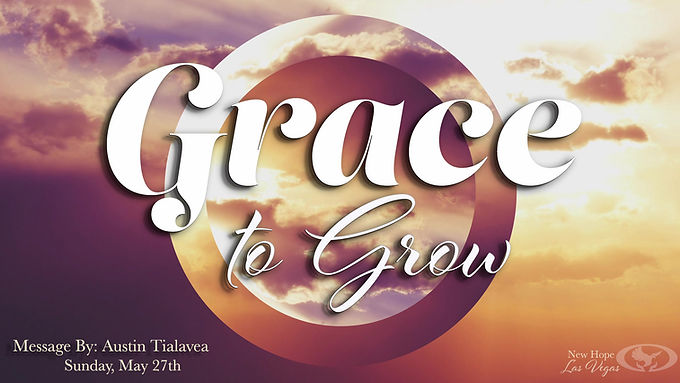 GRACE TO GROW
