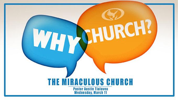 THE MIRACULOUS CHURCH