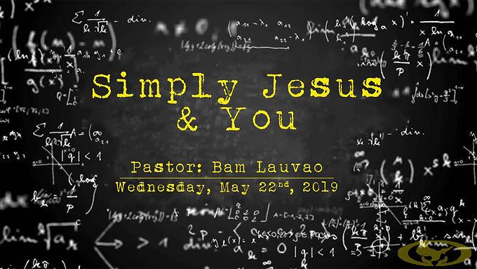 SIMPLY JESUS & YOU
