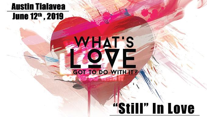 """""""STILL"""" IN LOVE"""