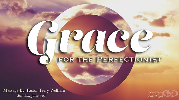 GRACE FOR THE PERFECTIONIST