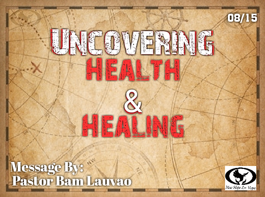UNCOVERING HEALTH & HEALING