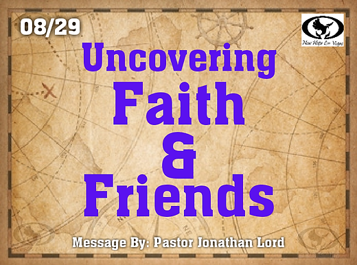 UNCOVERING FAITH & FRIENDS