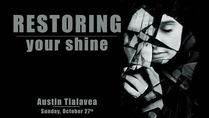 RESTORING YOUR SHINE