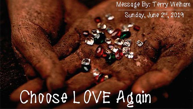CHOOSE LOVE AGAIN