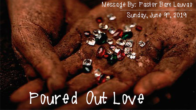 POURED OUT LOVE