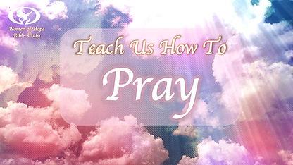 Teach Us How to Pray Plain V.4.JPG