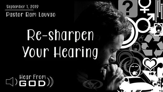 RE-SHARPEN YOUR HEARING