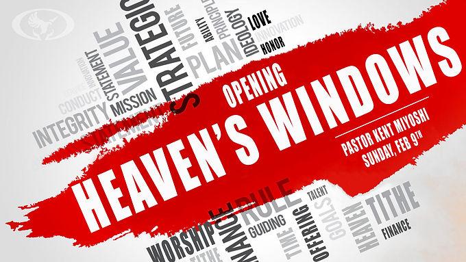 OPENING HEAVEN'S WINDOWS