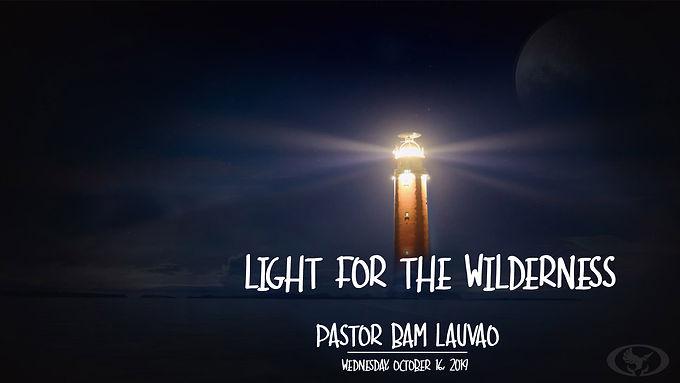 LIGHT FOR THE WILDERNESS