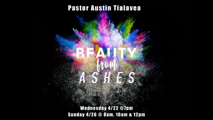 Beauty From Ashes by Pastor Austin Tialavea