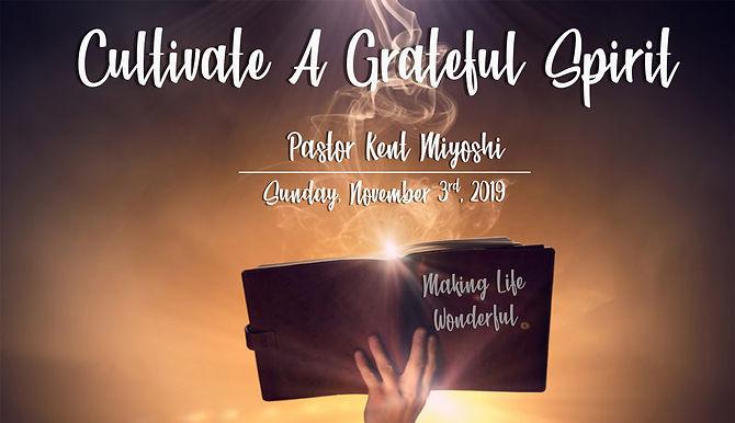 CULTIVATE A GRATEFUL SPIRIT