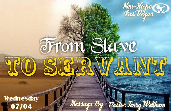 FROM SLAVE TO SERVANT