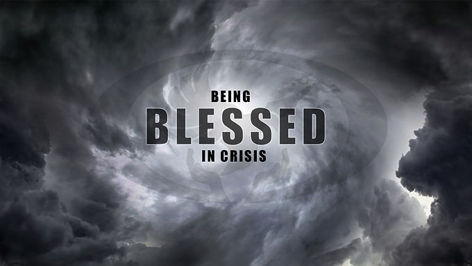 Being Blessed in Crisis by Pastor Kent Miyoshi