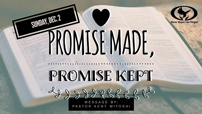 PROMISE MADE, PROMISE KEPT