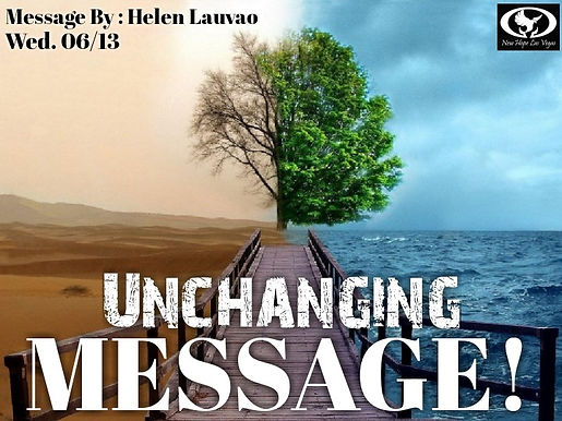UNCHANGING MESSAGE!