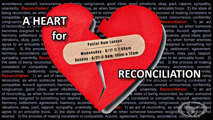A Heart for Reconciliation by Pastor Bam Lauvao