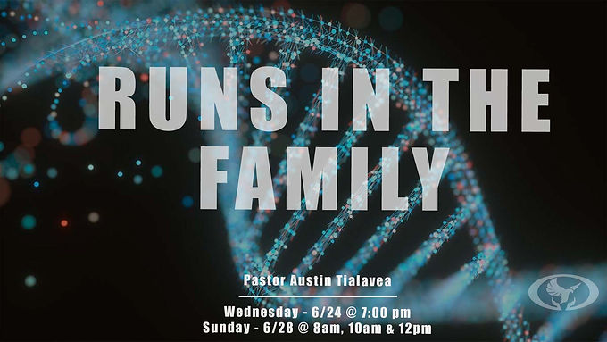 Runs in the Family by Pastor Austin Tialavea