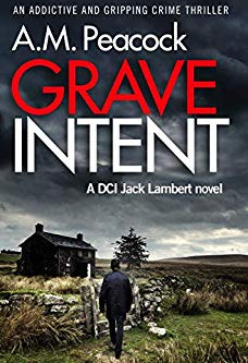 Grave Intent by AM Peacock