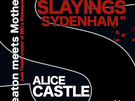 The Slayings in Sydenham by Alice Castle