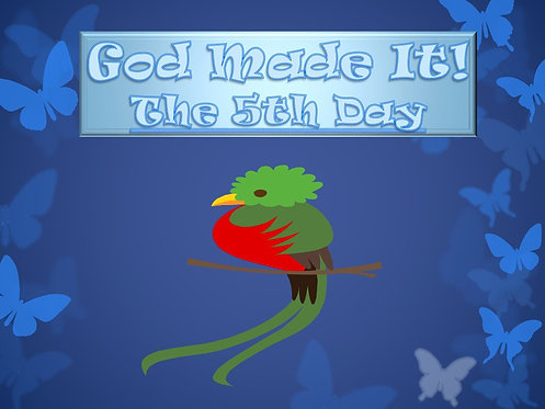 God Made It: 5th Day