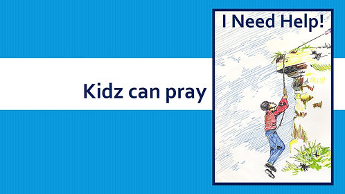 Kids Can Pray 3