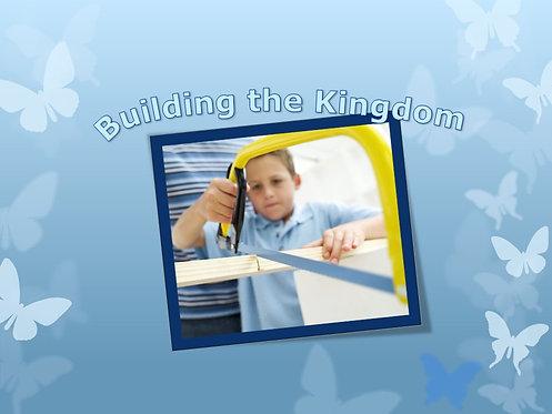 Build the Kingdom