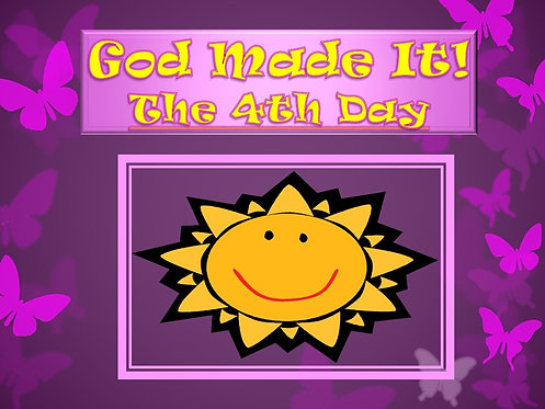 God Made It: 4th Day