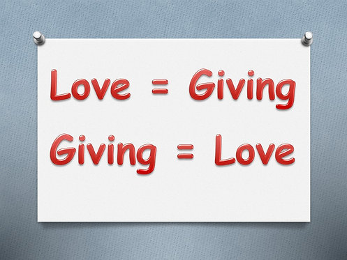 Love = Giving