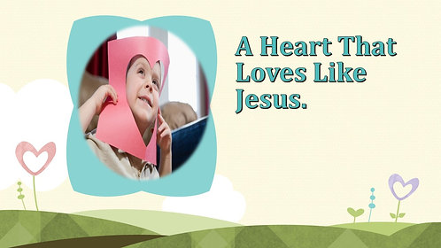 A heart that loves like Jesus