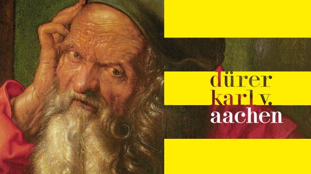 Dürer – Karl V. – Aachen