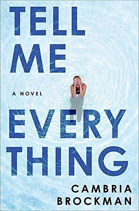 Tell me everything, de Cambria Brockman